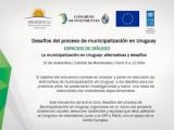 """Tercer Espacio de Diálogo """"Desafíos del proceso de municipalización en Uruguay"""""""